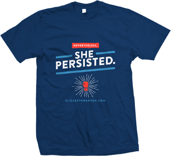 "T-shirt that says ""Nevertheless she persisted"""