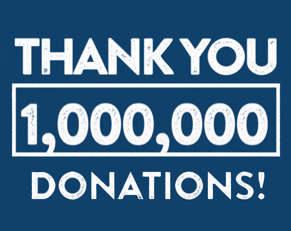 "Graphic of white text on a navy background that reads ""Thank you 1,000,000 donations!"""